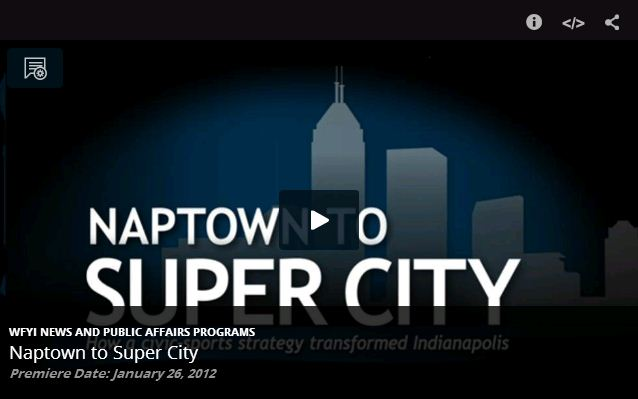 """""""Naptown to Super City"""": Considering the Indianapolis Sports Strategy"""