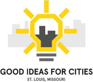 GOOD Ideas for Cities Announces Lineup for March 8 Event in St. Louis