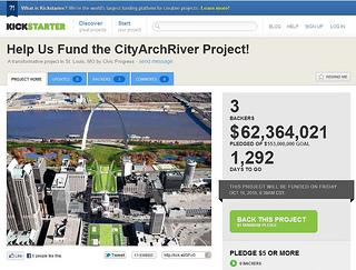 Crowd Funding, Not Tax Funding: CityArchRiver Announces $553M Kickstarter Campaign