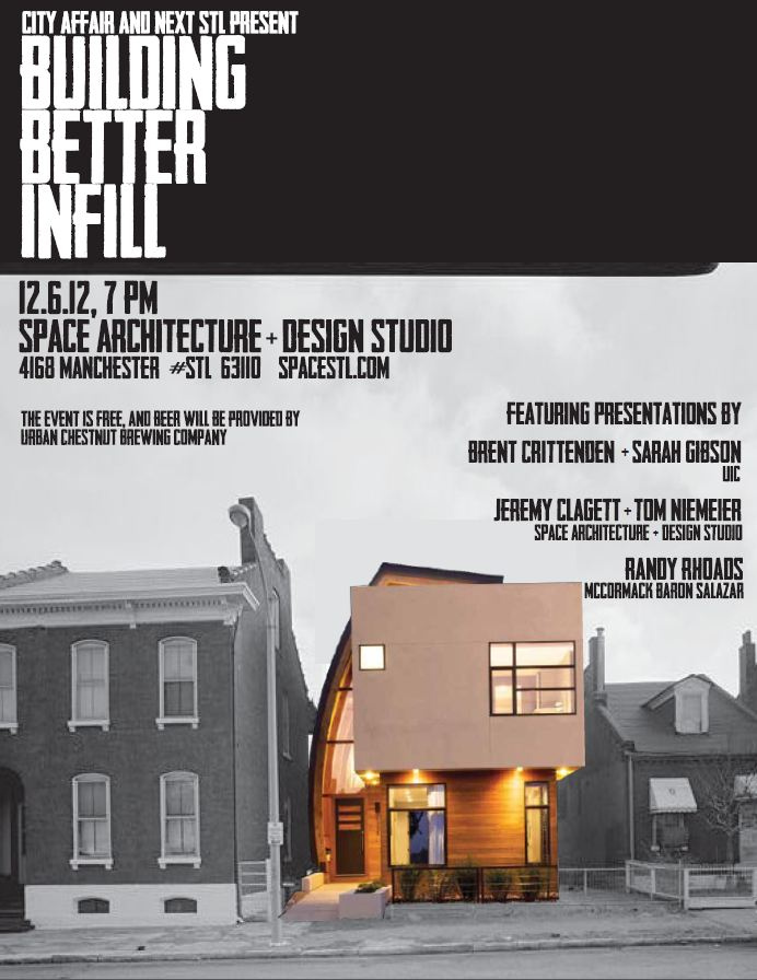 Building Better Infill: presented by City Affair and nextSTL.com, Dec 6 at SPACE Architecture