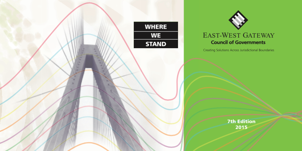 Where We Stand, 7th Edition by East-West Gateway