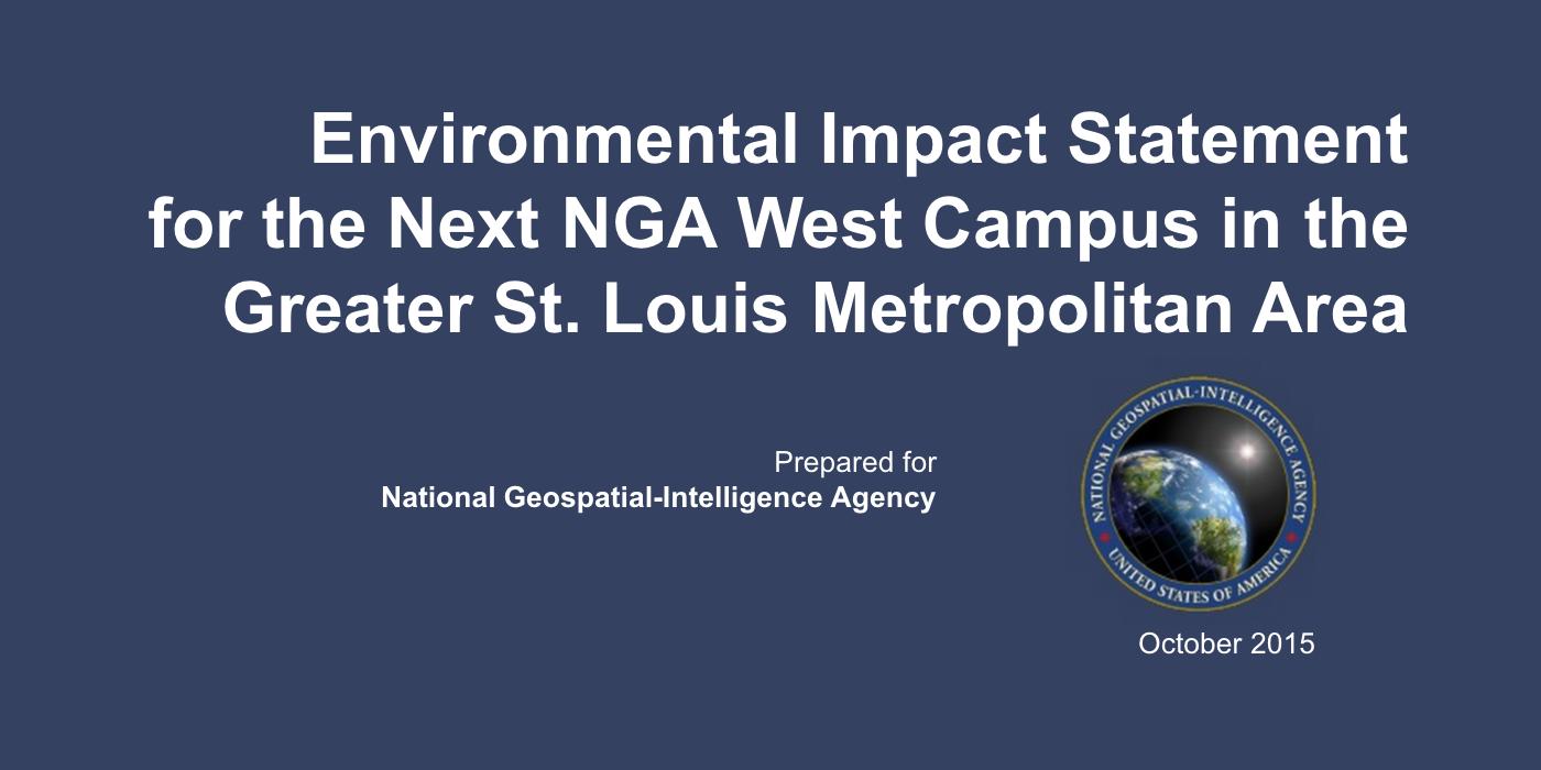 NGA West Draft Environmental Impact Statement Released
