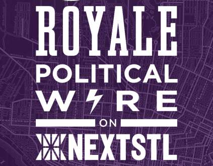 The Royale Political Wire podcast on NextSTL