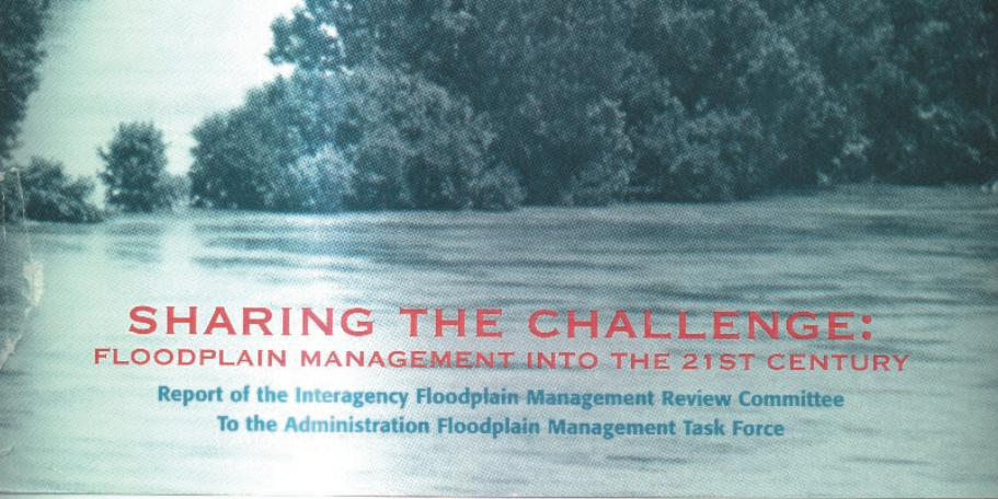 Sharing The Challenge: Floodplain Management Into The 21st Century (The 1994 Galloway Report)